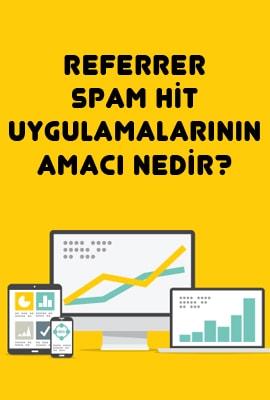 referrer-spam-hit-uygulamalarinin-amaci-nedir