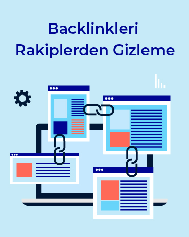 backlinkleri rakiplerden gizleme - Backlinkleri Rakiplerden Gizleme
