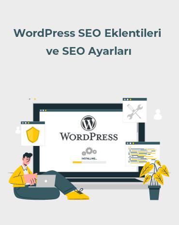 WordPress SEO Eklentileri ve SEO Ayarları