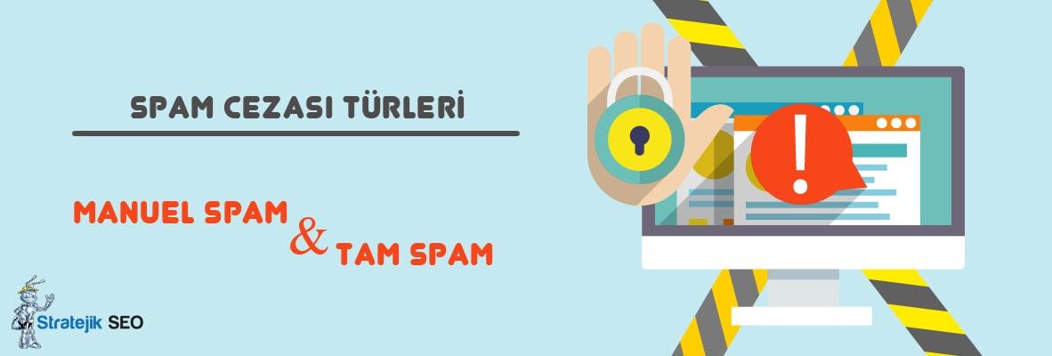 manuel spam cezasi nedir - Manuel Spam Cezasını Gidermek için Yapılması Gerekenler