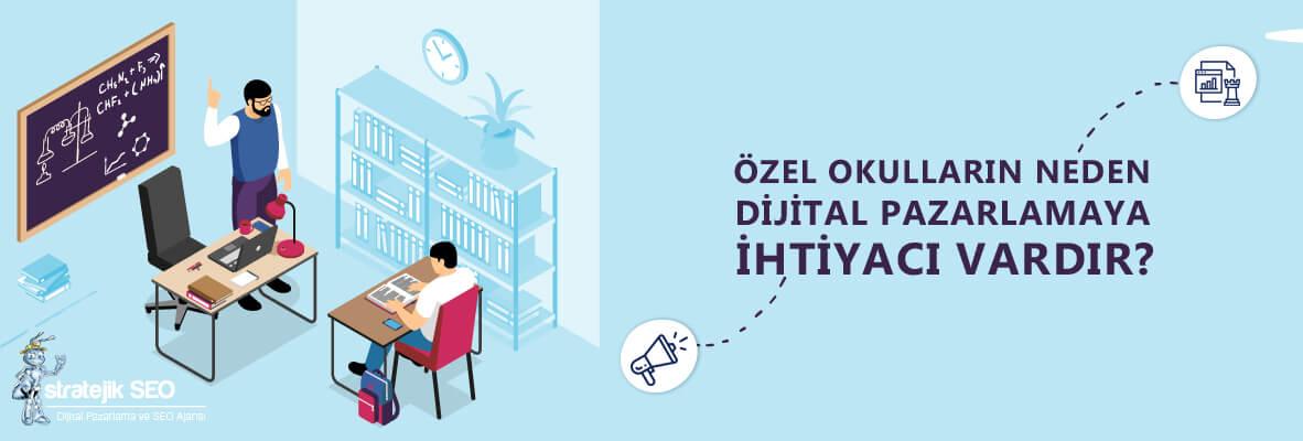 Özel Okullar İçin SEO ve Dijital Pazarlama Stratejileri